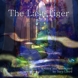 The Last Tiger: Cover by delusional-dreams