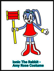 Ionic The Rabbit (Amy Rose Costume) by DarkTails-X