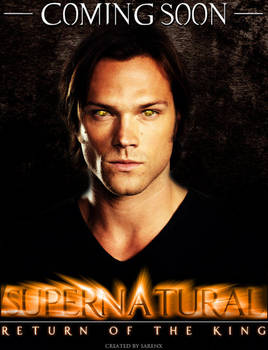 Supernatural Return Of The King Poster By Sarenx On Deviantart
