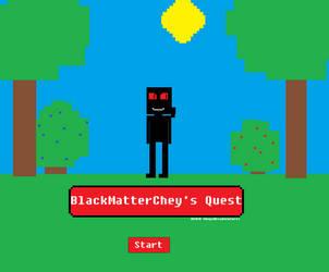 BlackmatterCheys Quest by CheysMisadventures