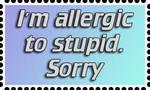 Allergic to Stupid by JLMacDonald