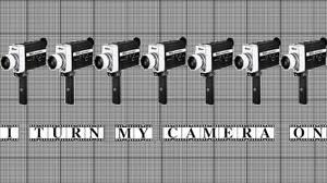 I Turn My Camera On by imapioneer