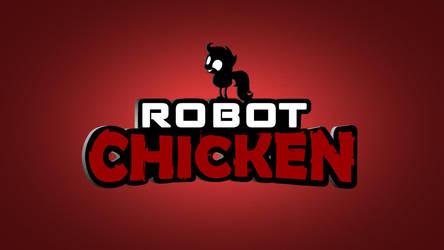 Robot Chicken Title by kdanielss