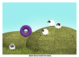 Sheep Did Not Invent The Wheel by DavrilArt