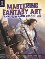 Mastering Fantasy Art by John Stanko by impactbooks