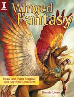 Winged Fantasy by Brenda Lyons by impactbooks