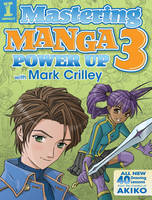 Mastering Manga 3 by Mark Crilley by impactbooks