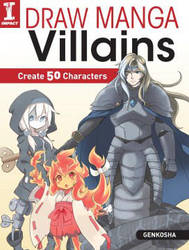 DRAW MANGA VILLAINS, from Genkosha, by impactbooks