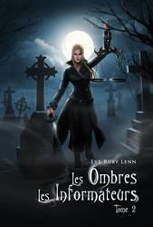 Commission - Les Ombres 2 : Les informateurs cover by Tiphs