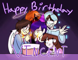 Vincent's Birthday! by LoveMe2346