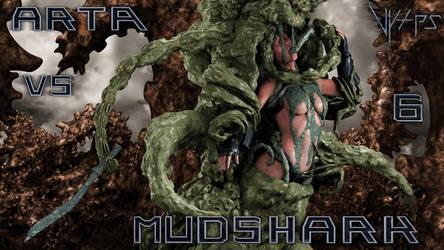Arta Vs Mudshark 6 by Vyxes