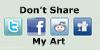 Don't Share My Art by Doublecrash