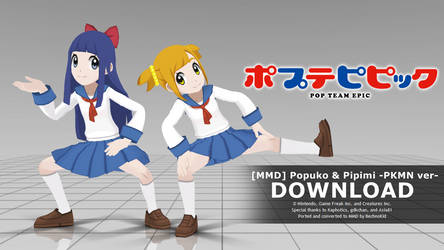 [MMD] Pop Team Epic -PKMN ver- DL (Update) by bechnokidMMD