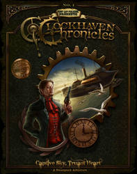 Clockhaven Chronicles First Edition by lithriel