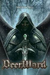 Deerward - My New Fantasy Novel by maril1