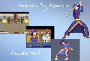 Natamin's Big Adventure Is Here!!! Link works by Natamin