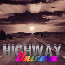 Highway Unicorn by Tilyoko