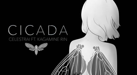CICADA - Vocaloid Original Song by celestrai