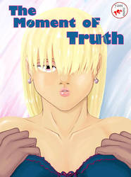The Moment of Truth Cover by Tamer1ane