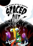 Spaced Out! The Story of Fil and Mantis by Brett2DBean