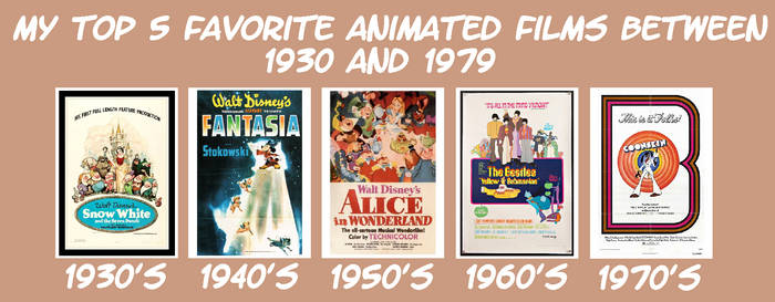 My Top 5 Fav Animated Films between 1930 and 1979 by JackHammer86