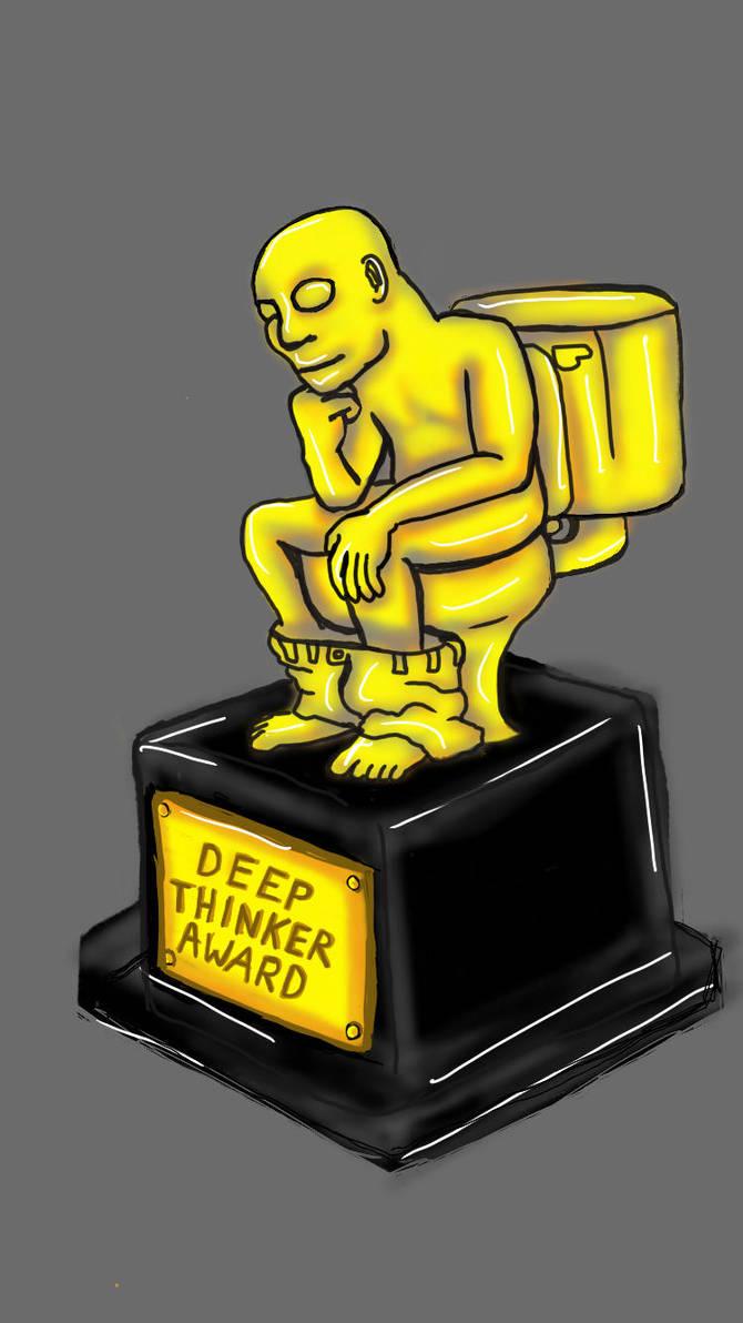 Deep Thinker Award by suckstobeamin
