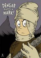 Dengar Hunts a Mark! by DrFaustusAU