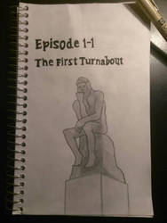 1-1 : The First Turnabout - Thumbnail by BakuhatsuNoKami