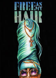 Free As My Hair by marvin102019