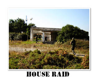 Airsoft Series I - House Raid by morcegoatmotion