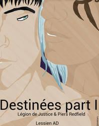 Destinees Part I Legion et Piers by LessienAD