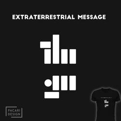 Extraterrestrial Message by Pacari-Design