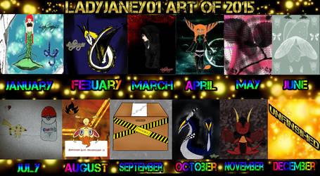 Art Summary for 2015 by LadyJaney01