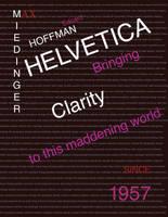 Helvetica Poster by ZeroChanges