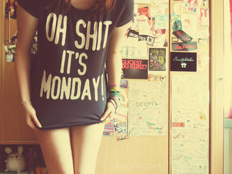 I Hate Mondays. by KyraTeppelin