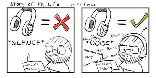 Story of My Life - Headphones by Gyrforce