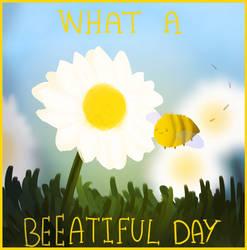 What A Beeautiful Day by MinoesTheKitty