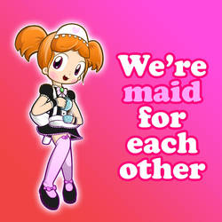 Maid for Each Other by CYSYS8993