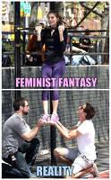 Feminist Fantasy Vs. Reality by HoneyBadgerRadio