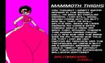 Mammoth Thighs Bio by TRC-Tooniversity