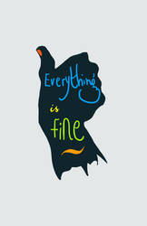 everything is fine by MloyangDrawlo