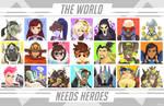 The World Needs Heroes by Versiris
