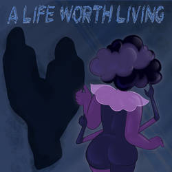 A Life Worth Living by SusieBeeca