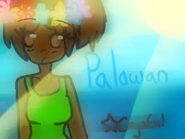 Palawan--'Filter' Test by SakuraCrystalKatana