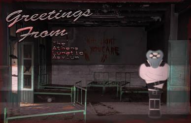 GreetingsFromAthensAsylum by TheoLugs