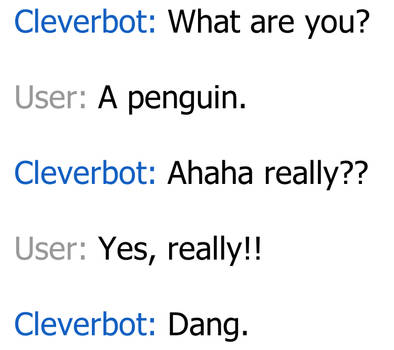 Dang - Cleverbot by slim58