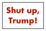 Shut Up Trump Stamp by Tito-Mosquito