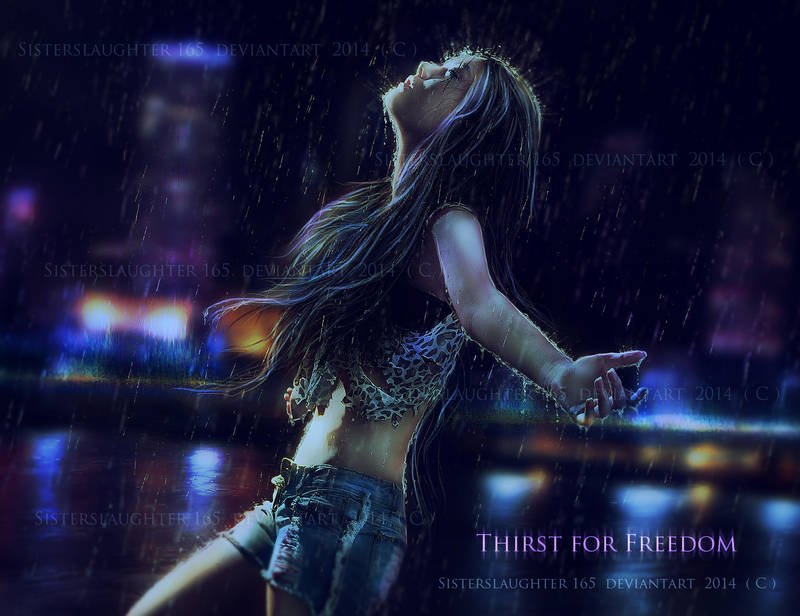 Thirst for Freedom by Sisterslaughter165