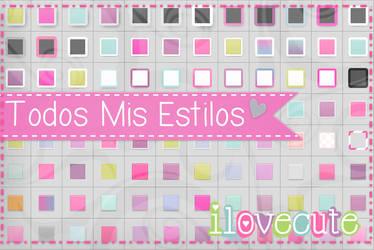 Todos Mis Estilos by IloveCute1220