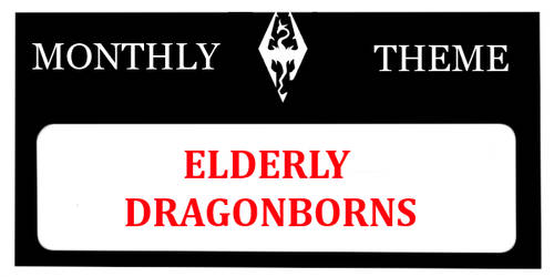 MONTHLY THEME: Elderly Dragonborns by MagiTheLion